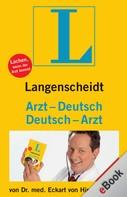 Dr. Eckart von Hirschhausen: Langenscheidt Arzt-Deutsch/Deutsch-Arzt ★★★★