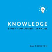 Knowledge - Stuff You Ought to Know