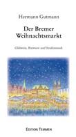 Hermann Gutmann: Der Bremer Weihnachtsmarkt ★★★