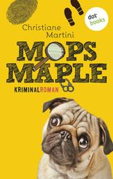 Mops Maple - Kriminalroman