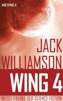 Jack Williamson: Wing 4 - ★★★★