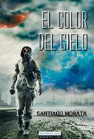 Santiago Morata: El color del cielo