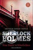 Arthur Conan Doyle: Sherlock Holmes - Eine Studie in Scharlachrot ★★★★