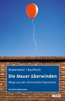 Eva-Lotta Brakemeier: Die Mauer überwinden ★★★★★