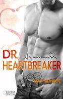 Max Monroe: The Doctor Is In!: Dr. Heartbreaker ★★★★