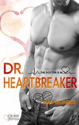 The Doctor Is In!: Dr. Heartbreaker