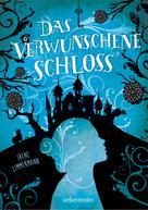 Irene Zimmermann: Das verwunschene Schloss ★★★★
