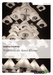 Volatilität als Asset-Klasse