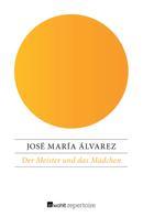 José María Álvarez: Der Meister und das Mädchen ★★