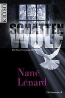 Nané Lénard: SchattenWolf ★★★★