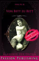 Klassiker der Erotik 78: Von Bett zu Bett - ungekürzt und unzensiert