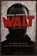 Russell Wangersky: Walt ★★
