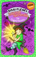 Sissi Flegel: Internat Sternenfels - Band 2: Die Superhexen ★★★★★