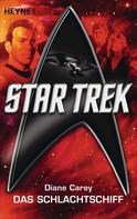 Diane Carey: Star Trek: Das Schlachtschiff ★★★