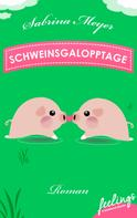 Sabrina Meyer: Schweinsgalopptage ★★★★