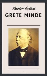 Theodor Fontane: Grete Minde