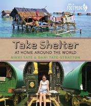 Take Shelter - At Home Around the World