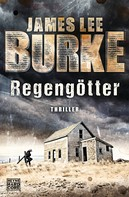 James Lee Burke: Regengötter ★★★★