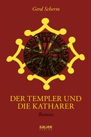 Gerd Scherm: Der Templer und die Katharer