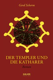 Der Templer und die Katharer - Roman