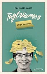 Tagträumer - #kopfchaosundso