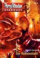 Robert Corvus: Stardust 4: Die Ruinenstadt ★★★★