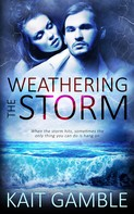 Kait Gamble: Weathering the Storm