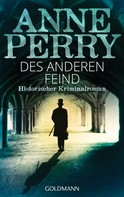 Anne Perry: Des anderen Feind ★★★★