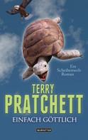 Terry Pratchett: Einfach göttlich ★★★★