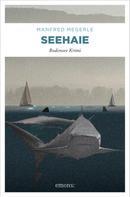 Manfred Megerle: Seehaie ★★★★
