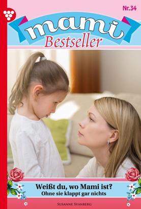 Mami Bestseller 34 – Familienroman