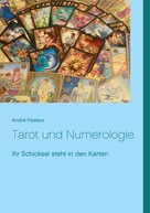 André Pasteur: Tarot und Numerologie ★★★★★