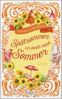 Minna Lindgren: Spätsommer ist auch noch Sommer ★★★