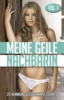 Anonymous: Meine geile Nachbarin - Vol. 1 ★★★