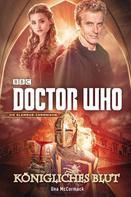 Una McCormack: Doctor Who: Königliches Blut ★★★★