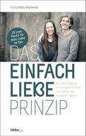 Ela und Volker Buchwald: Das Einfach Liebe Prinzip
