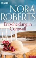 Nora Roberts: Entscheidung in Cornwall ★★★★