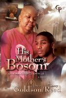 Ashea Goldson: His Mother's Bosom