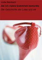 Linda Steinbach: Als ich meine Dummheit bemerkte