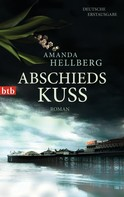 Amanda Hellberg: Abschiedskuss ★★★★