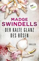 Madge Swindells: Der kalte Glanz des Bösen ★★★