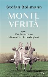 Monte Verità - 1900 – der Traum vom alternativen Leben beginnt