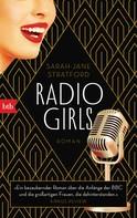 Sarah-Jane Stratford: Radio Girls ★★★★