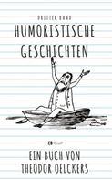 Theodor Oelckers: Humoristische Geschichten - Dritter Band