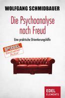 Wolfgang Schmidbauer: Die Psychoanalyse nach Freud ★★★★