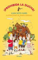 Juan Soto Ivars: ¡Prohibida la ducha!