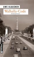 Uwe Klausner: Walhalla-Code ★★★★