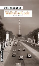Walhalla-Code - Kriminalroman