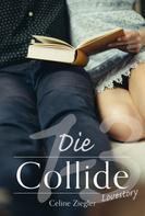 Celine Ziegler: Die Collide-Lovestory ★★★★★