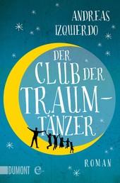 Der Club der Traumtänzer - Roman